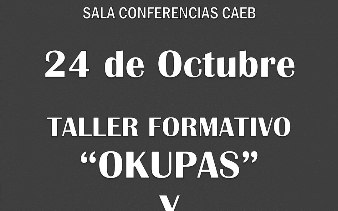 Inscríbete al taller OKUPAS/PROTECCION DATOS [24 de Octubre]